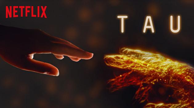 TAU: Netflix Elinden Başarılı Bir Yapay Zeka Kurgusu